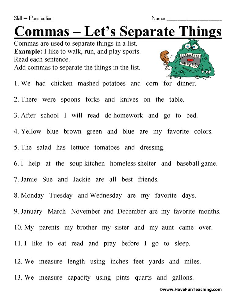 Comma Worksheet: Read each sentence. Add commas to separate the things ...