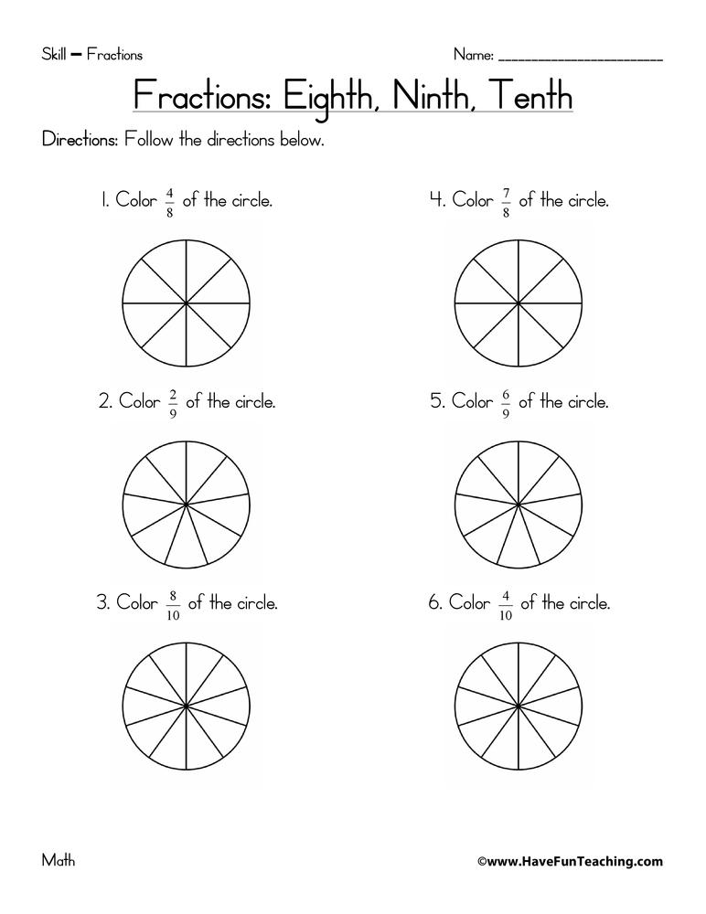 Fractions Worksheet - Eighths, Ninths, Tenths : Have Fun ...