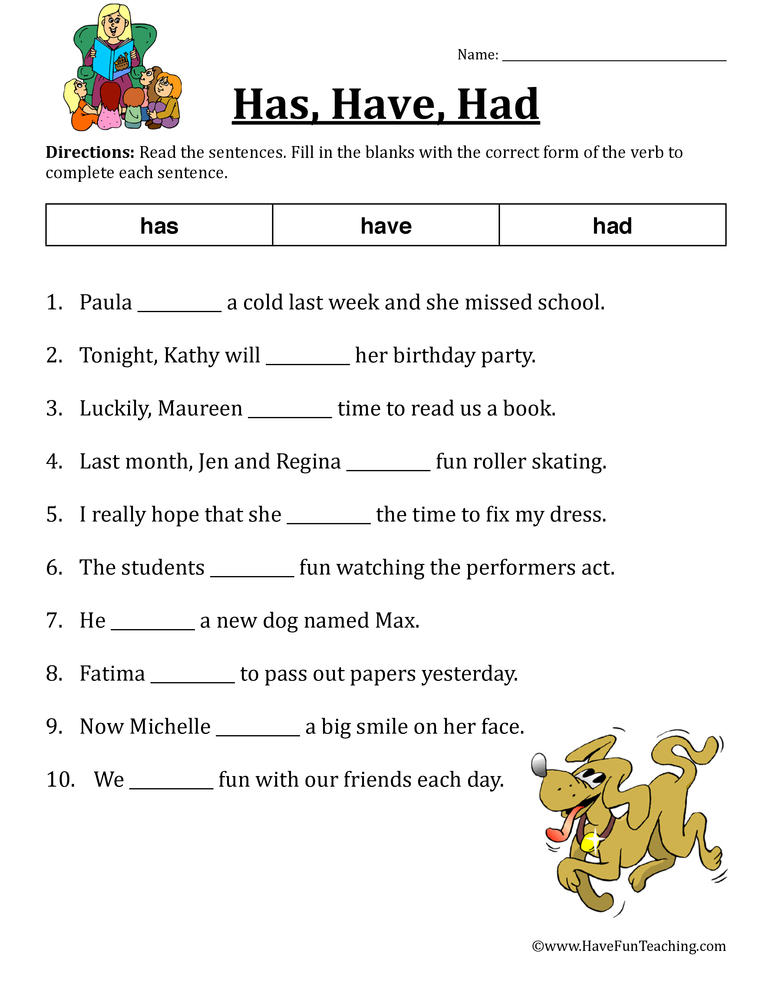 Has, Have, Had Verb Worksheet