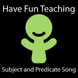 Subject and Predicate Song