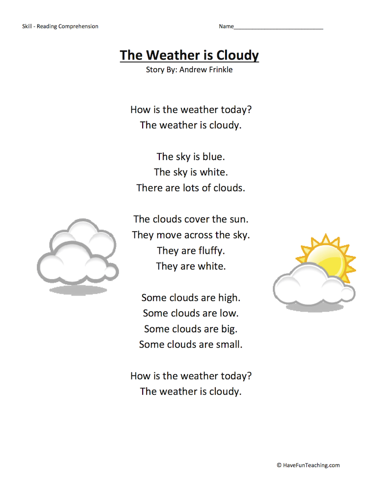 The Weather is Cloudy Reading Comprehension Worksheet ...