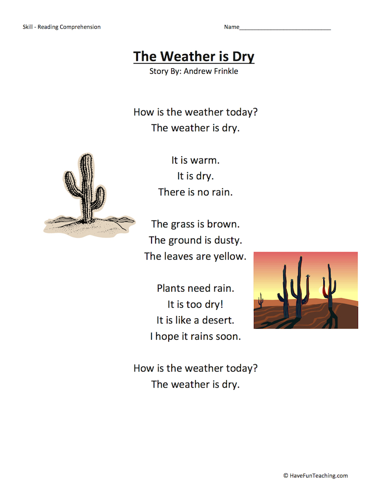 The Weather is Dry - Reading Comprehension Worksheet