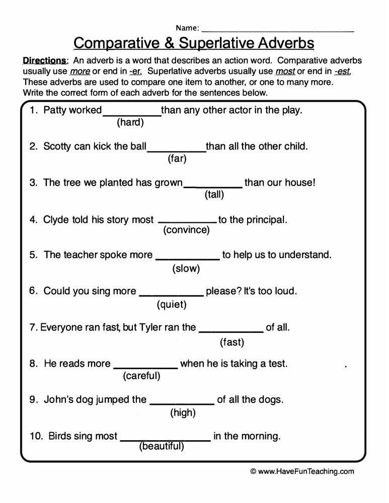 Comparative Superlative Adverbs Worksheet Have Fun Teaching