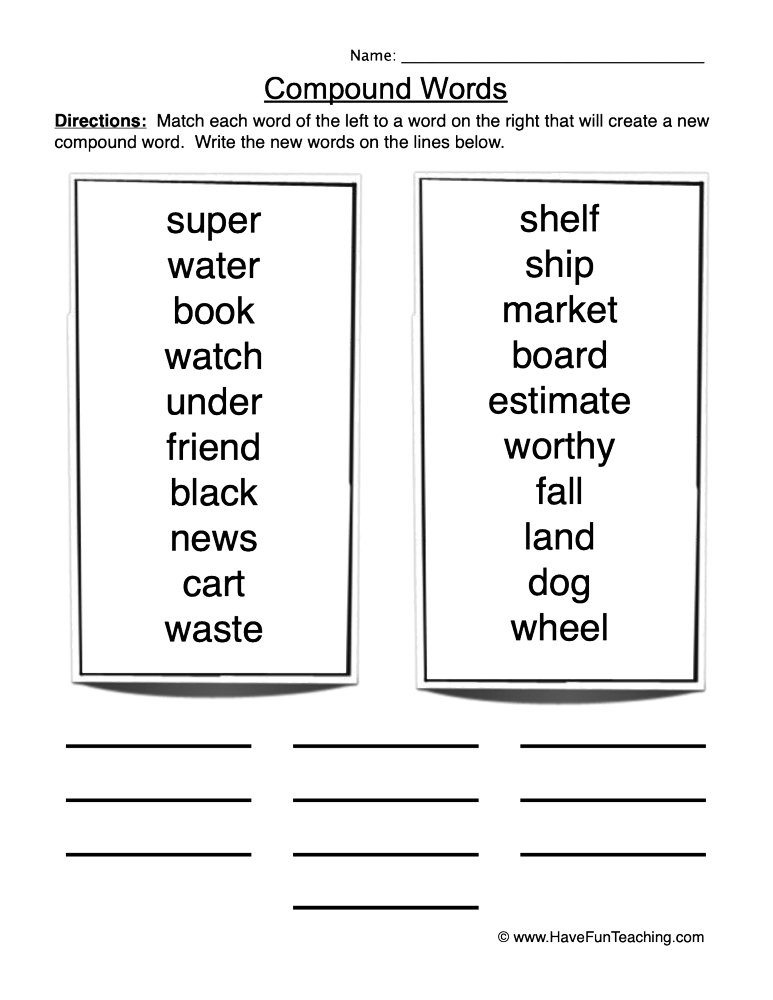 Create Compound Words Worksheet • Have Fun Teaching