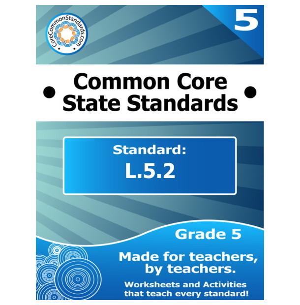 L.5.2 Fifth Grade Common Core Lesson