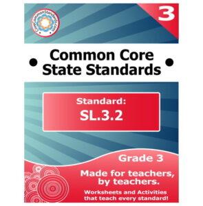 SL.3.2 Third Grade Common Core Lesson