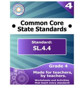 SL.4.4 Fourth Grade Common Core Lesson