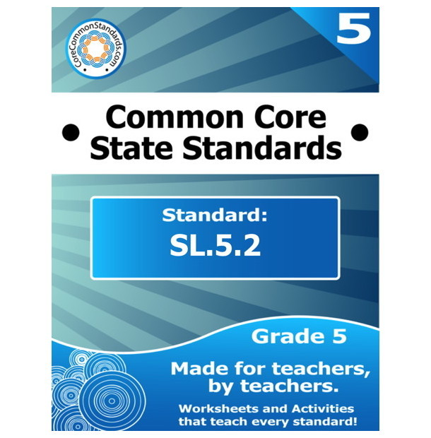 SL.5.2 Fifth Grade Common Core Lesson