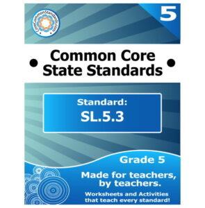 SL.5.3 Fifth Grade Common Core Lesson