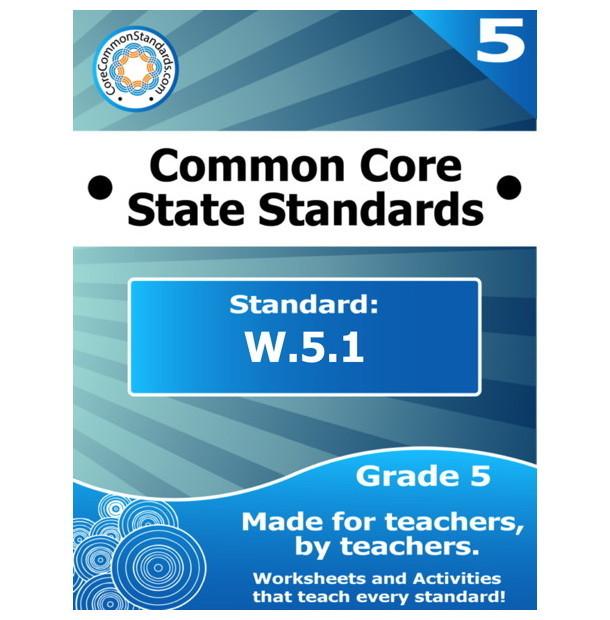 W.5.1 Fifth Grade Common Core Lesson