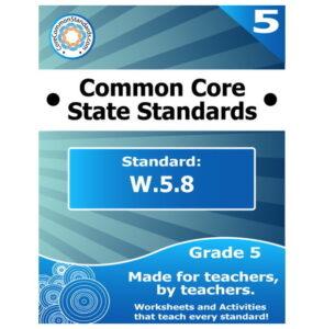 W.5.8 Fifth Grade Common Core Lesson