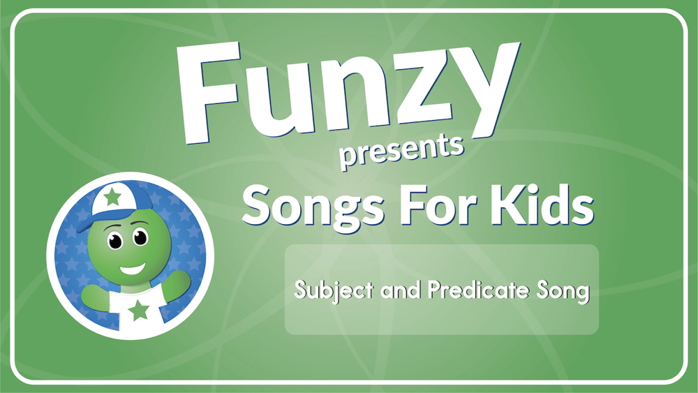 Subject and Predicate Song (Audio)