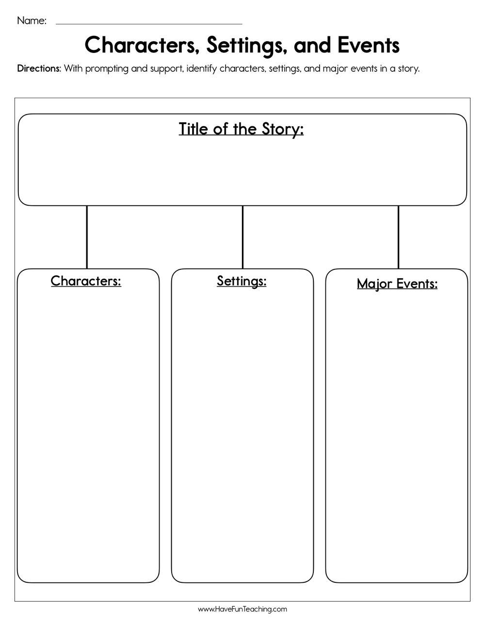 Characters, Settings, and Events Worksheet | Have Fun Teaching