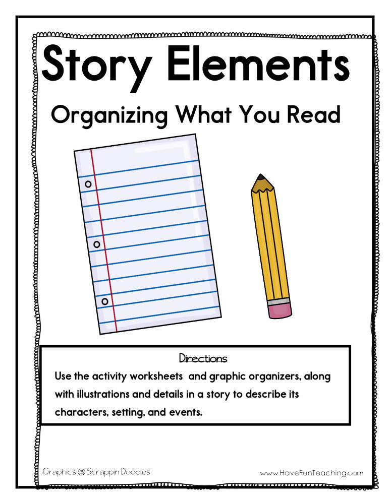 Story Elements Organizing What You Read Activity