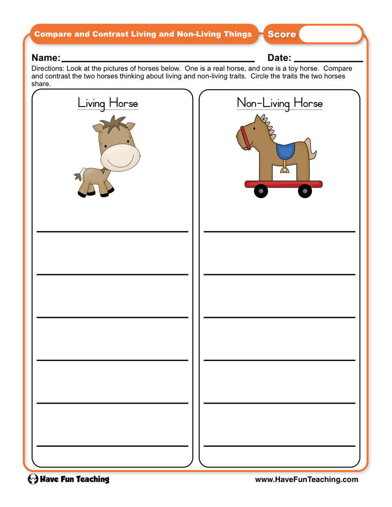 Compare and Contrast Living and Non Living Things Worksheet on animal challenges worksheets, animal actions worksheets, animal life cycle worksheets, animal activities worksheets, animal health worksheets, animal cells worksheets, days of the week worksheets, similarities and differences worksheets, animal research worksheets, addition & subtraction worksheets, animals vertebrates and invertebrates worksheets, animal family worksheets, identifying emotions worksheets, first grade animal classification worksheets, animal name worksheets, animal color worksheets, simple fractions worksheets, animal behavior worksheets, animal species worksheets, animal worksheets for 1st grade,