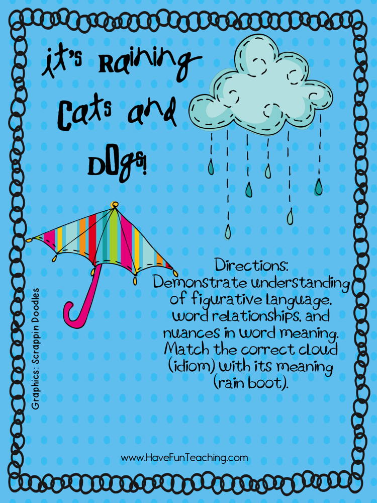 It S Raining Cats And Dogs Idioms Activity Have Fun Teaching