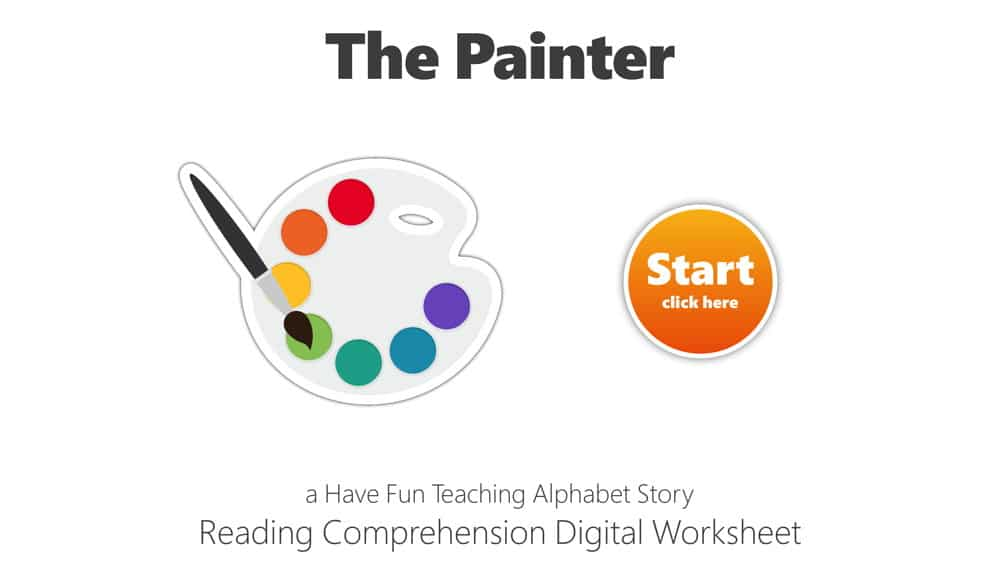 Letter P The Painter Reading Comprehension Digital Worksheet • Have Fun  Teaching