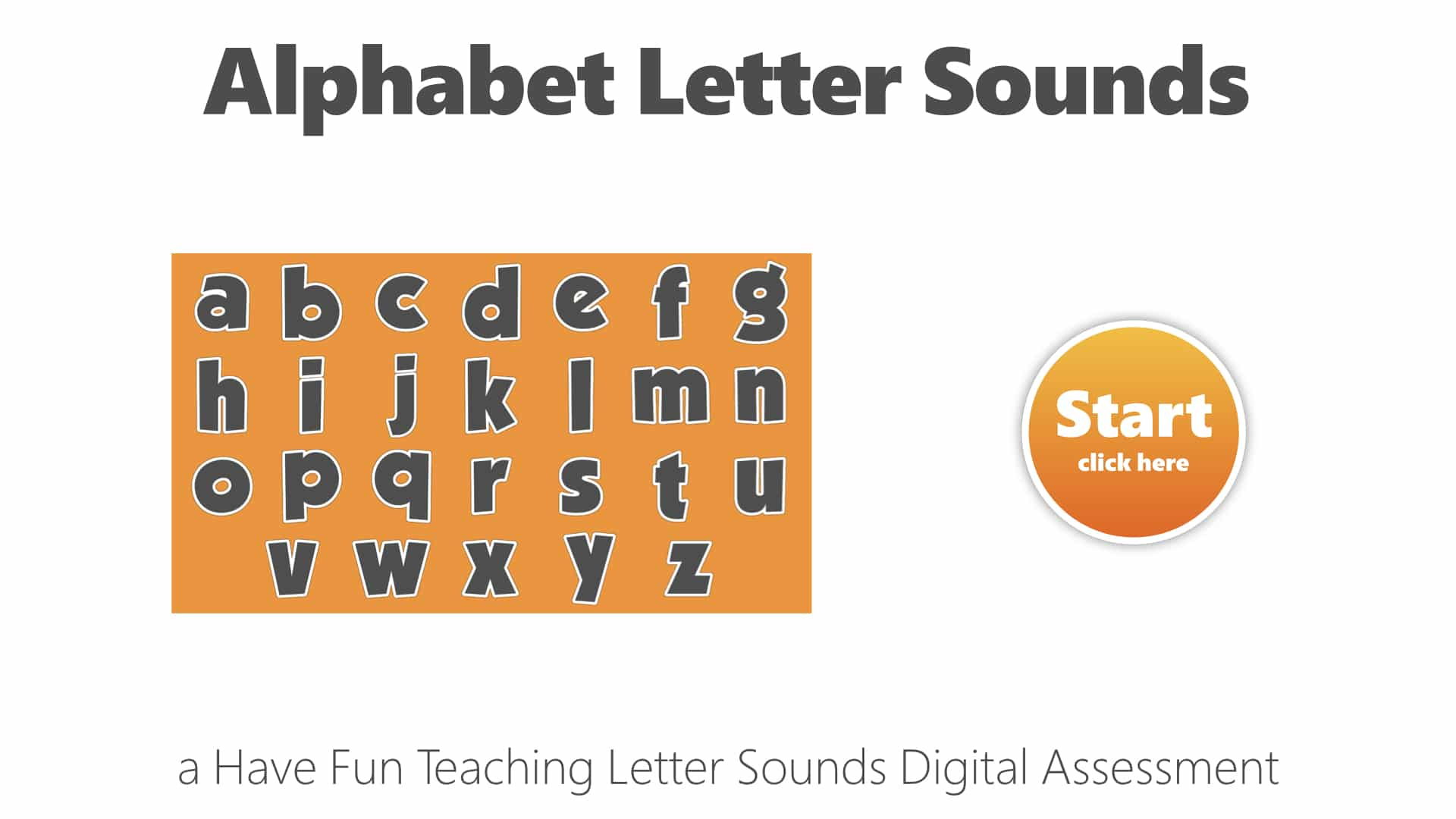Alphabet Letter Sounds Lowercase Digital Assessment Have Fun Teaching